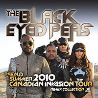 Обложка альбома The Black Eyed Peas «The E.N.D. Summer 2010 Canadian Invasion Tour: Remix Collection» (2010)