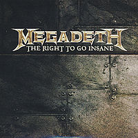 Обложка сингла «The Right to Go Insane» (Megadeth, 2010)