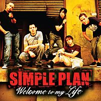 Обложка сингла «Welcome to My Life» (Simple Plan, 2004)