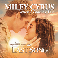 Обложка сингла «When I Look at You» (Miley Cyrus, 2010)