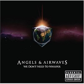 Обложка альбома Angels & Airwaves «We Don't Need to Whisper» (2006)