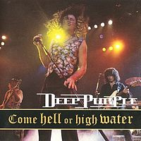 Обложка альбома Deep Purple «Come Hell or High Water» (1994)
