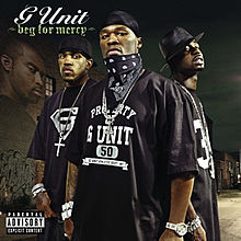 Обложка альбома G-Unit «Beg for Mercy» (2003)