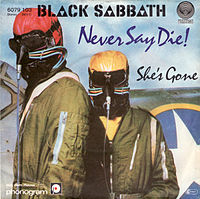 Обложка сингла «Never Say Die» (Black Sabbath, 1978)