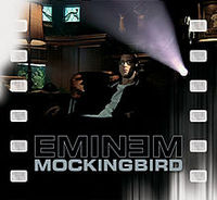 Обложка сингла «Mockingbird» (Эминема, 2005)