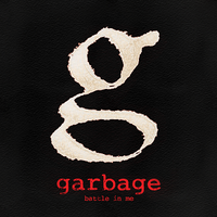 Обложка сингла «Battle in Me» (Garbage, 2012)
