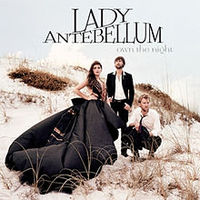 Обложка альбома Lady Antebellum «Own the Night» (2011)