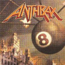 Обложка альбома Anthrax «Volume 8: The Threat Is Real» (1998)