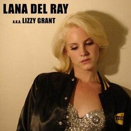 Обложка альбома Ланы Дель Рай «Lana Del Ray» (2010)