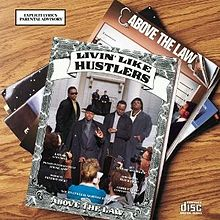 Обложка альбома Above the Law «Livin' Like Hustlers» (1990)