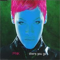 Обложка сингла «There You Go» (Pink, 2000)