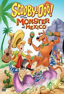 Scooby-Doo! and the Monster of Mexico.jpg