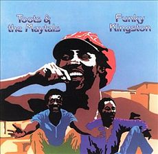Обложка альбома Toots and the Maytals «Funky Kingston» (1972)