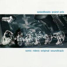 Обложка альбома  «Sonic Riders Original Soundtrack «Speedbeats Grand Prix»» (2006)