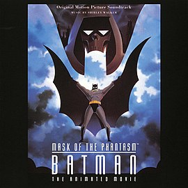 Обложка альбома «Batman: Mask of the Phantasm (Original Motion Picture Soundtrack)» ()