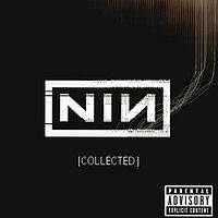 Обложка альбома Nine Inch Nails «Collected» (2005)