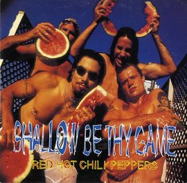 Обложка сингла Red Hot Chili Peppers «Shallow Be Thy Game» (1996)