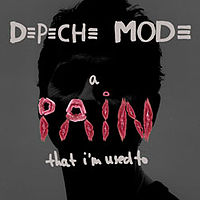 Обложка сингла «A Pain That I'm Used To» (Depeche Mode, 2005)