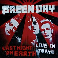 Обложка альбома Green Day «Last Night on Earth: Live in Tokyo» (2009)