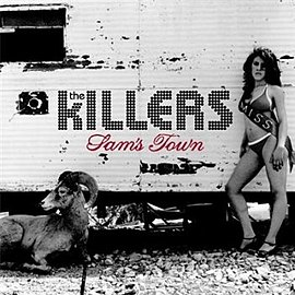 Обложка альбома The Killers «Sam's Town» (2006)