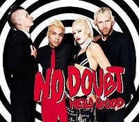 Обложка сингла «Hella Good» (No Doubt, 2002)