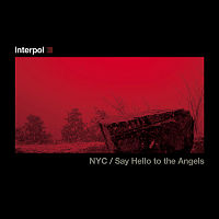 Обложка сингла «Say Hello to the Angels/NYC» (Interpol, 2003)