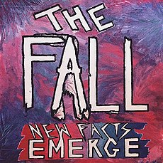 Обложка альбома The Fall «New Facts Emerge» (2017)
