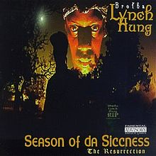 Обложка альбома Brotha Lynch Hung «Season of da Siccness» (1995)