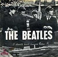 Обложка сингла «I Should Have Known Better» (The Beatles, 1964)