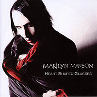 Обложка сингла «Heart-Shaped Glasses (When the Heart Guides the Hand)» (Marilyn Manson, 2007)