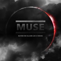 Обложка сингла «Neutron Star Collision (Love Is Forever)» (Muse, 2010)