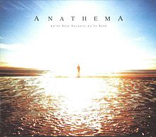 Обложка альбома Anathema «We're Here Because We're Here» (2010)