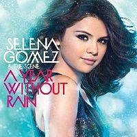 Обложка альбома Selena Gomez & the Scene «A Year Without Rain» (2010)