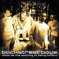 Обложка сингла «Show me the meaning of being lonely» (Backstreet Boys, 1999)