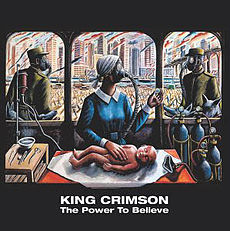 Обложка альбома King Crimson «The Power to Believe» (2003)
