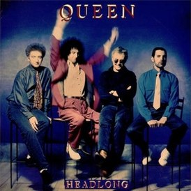 Обложка сингла Queen «Headlong» (1991)