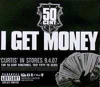 Обложка сингла «I Get Money» (50 Cent, )
