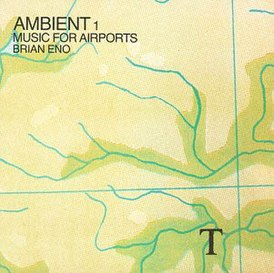 Обложка альбома Брайана Ино «Ambient 1: Music for Airports» (1978)