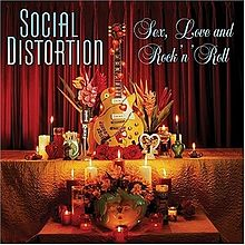 Обложка альбома Social Distortion «Sex, Love and Rock 'n' Roll» (2004)