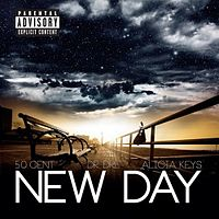Обложка сингла «New Day» (50 Cent при участии Dr. Dre и Alicia Keys, {{{Год}}})