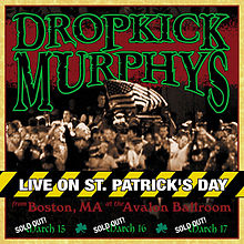 Обложка альбома Dropkick Murphys «Live on St. Patrick's Day from Boston, MA» (2002)