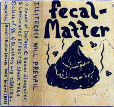 Обложка альбома Fecal Matter «Illiteracy Will Prevail» (1986)
