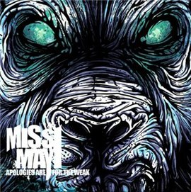 Обложка альбома Miss May I «Apologies Are for the Weak» (2009)