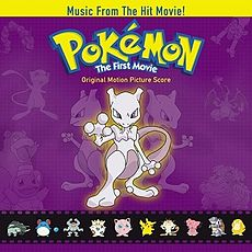 Обложка альбома  «Pokémon: The First Movie Original Motion Picture Score» ({{{Год}}})