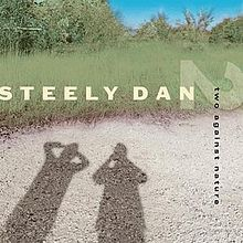Обложка альбома Steely Dan «Two Against Nature» (2000)