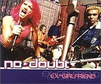 Обложка сингла «Ex-Girlfriend» (No Doubt, 2000)