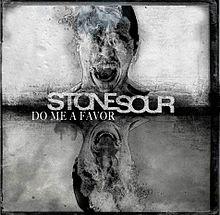 Обложка сингла «Do Me a Favor» (Stone Sour, 2013)