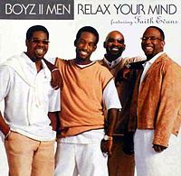 Обложка сингла «Relax Your Mind» (Boyz II Menпри участии Faith Evans, 2002)