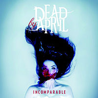 Обложка альбома Dead by April «Incomparable» (2011)