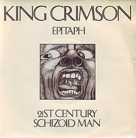 KingCrimson single epitaph 21centuryschizoidman.jpeg